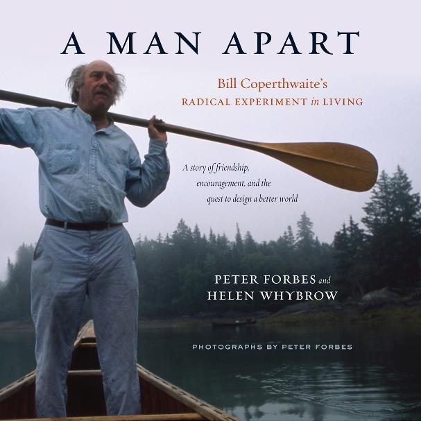 Bill Coperthwaite & the Arts of Culture